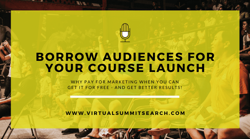 Borrow Audiences for Your Course Launch