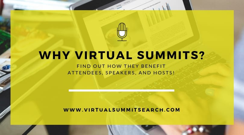 Why Virtual Summits?