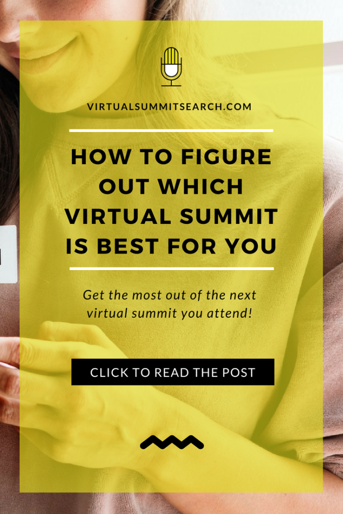 How to Figure Out Which Virtual Summit is Best for You