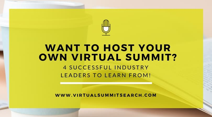 4 People to Follow if You Want to Host a Virtual Summit